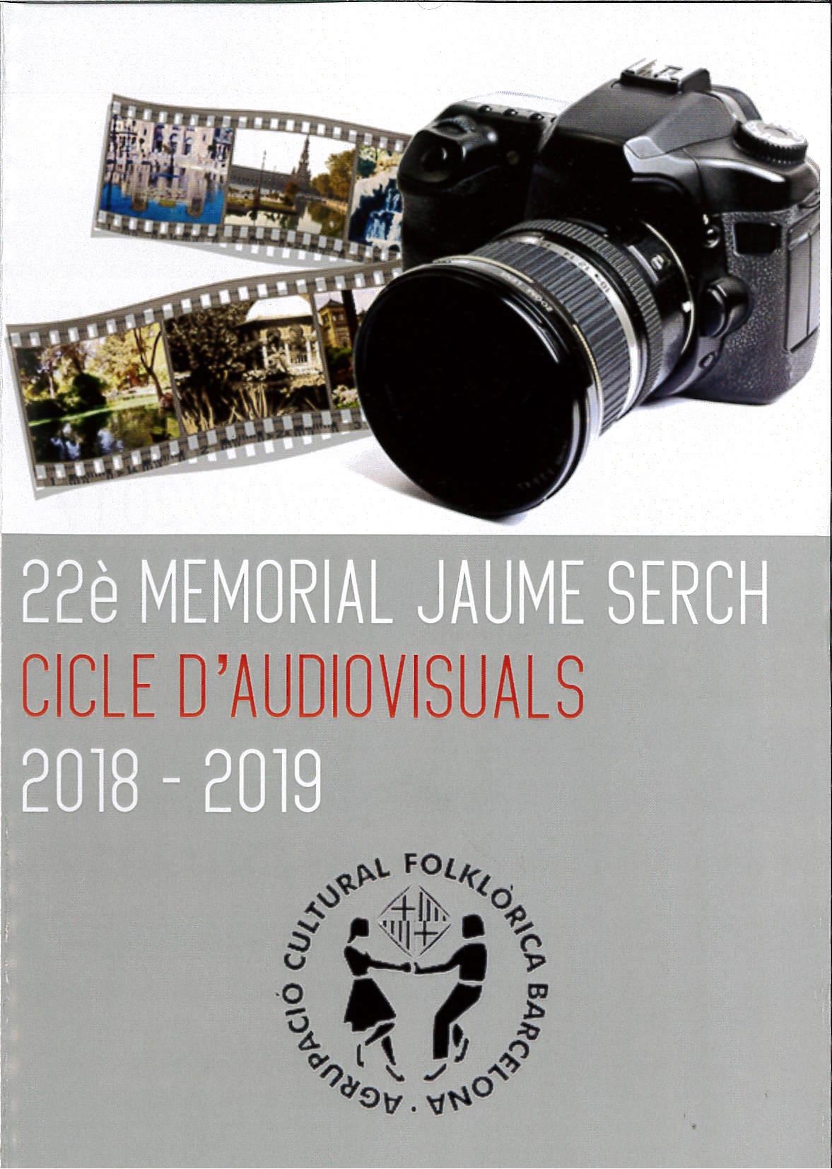 22è Cicle d'audiovisuals Memorial Jaume Serch @ Casa de la Sardana